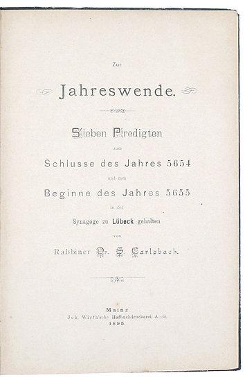 Sammelband with 2 rare works by Rabbi Salomon Carlebach, 1895-1896