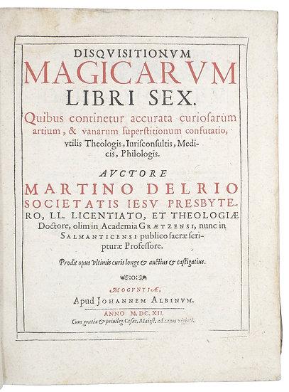 MartinDelrio. Disquisitionum Magicarum Libri Sex, 1612