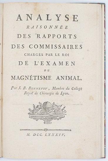 Bonnefoy, Analyse Raisonnée des Rapports des Commissaires chargés par Le Roi de L'Examen du Magnétisme Animal, 1