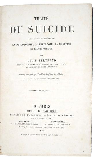 Louis Bertrand.Traité du suicide, 1857
