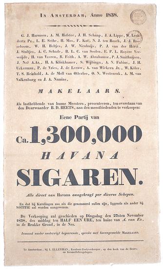 Eene Partij van Ca. 1,300,000 Havana Sigaren. Amsterdam, 1838