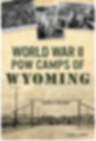 WWII POW Camps of Wyoming