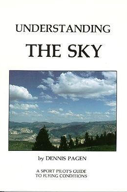 Understanding The Sky by Dennis Pagen