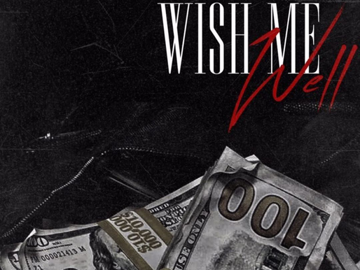 "Tone Mitch New Single ""Wish Me Well""  #TheBoothBanger"