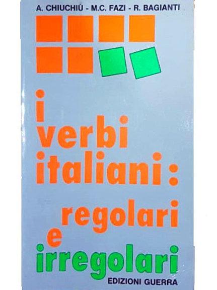 i verbi italiani: regolari e irregolari