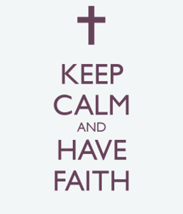 keep-calm-and-have-faith-208