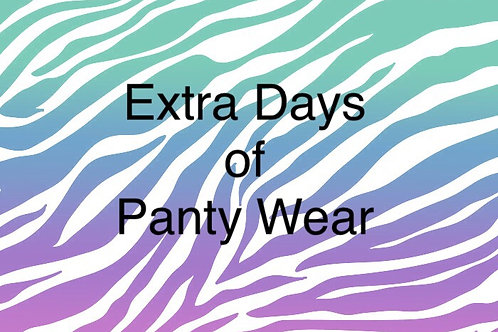 Panties- Extra Days of Wear