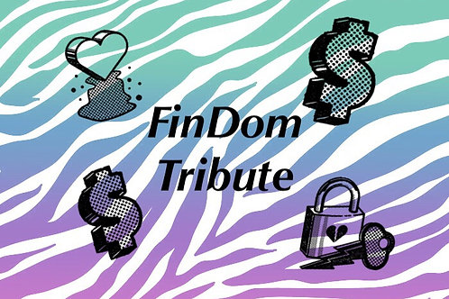 FinDom Tribute