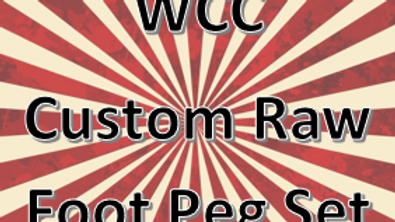 Custom Raw Foot Peg Set