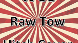 Raw Tow Hitch Cover