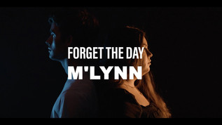 Mlynn - Forget the Day [MUSIC VIDEO]