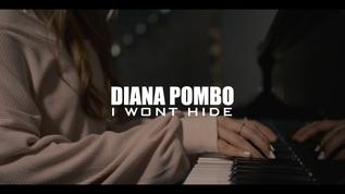 Diana Pombo - I Wont Hide [MUSIC VIDEO]