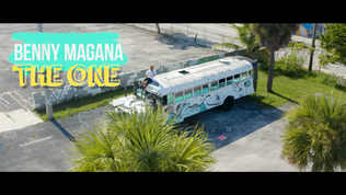 Benny Magana - The One [MUSIC VIDEO]