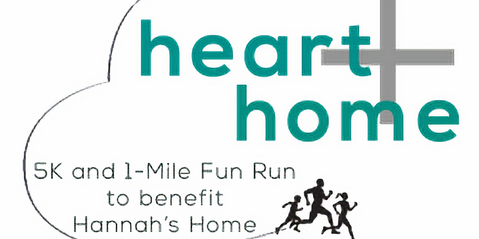 Heart and Home 5K and 1 Mile Walk