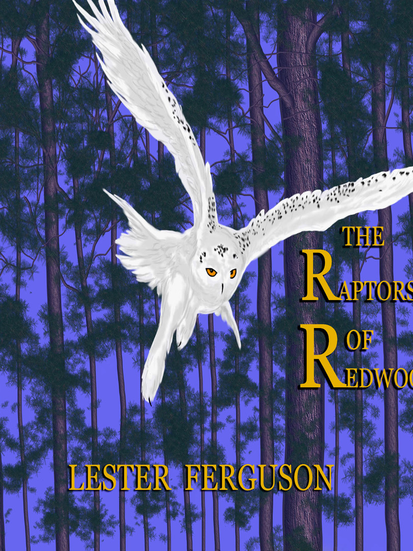 The Earth-Watchers Series: Book# 1 The Raptors of Redwood1