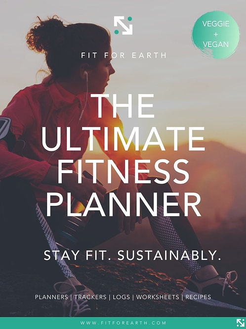 The Fit For Earth Ultimate Fitness Planner