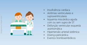 Quais manifestações clínicas levantam a suspeita de cardiotoxicidade?