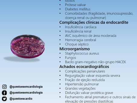 Preditores de pior prognóstico em endocardite