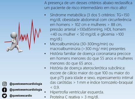 Quais critérios elevam o risco cardiovascular de intermediário para alto?