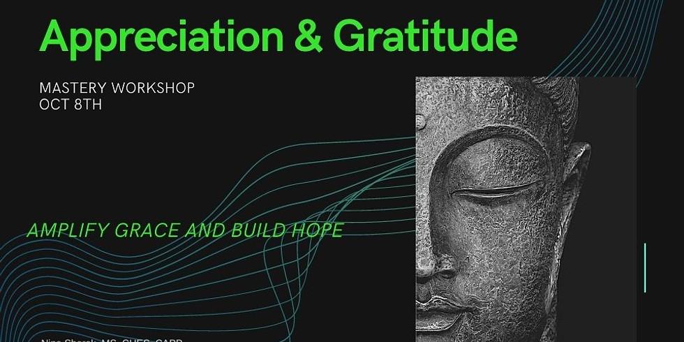 """Part II Appreciation and Gratitude Mastery """"Joy""""shop"""