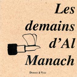 Les demains d'Al Manach - Donner à voir