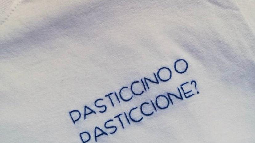 T-shirt Pasticcino o Pasticcione?