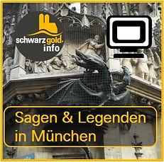 Virtuelle Stadtführung - Sagen und Legenden in München von schwarzgold.info