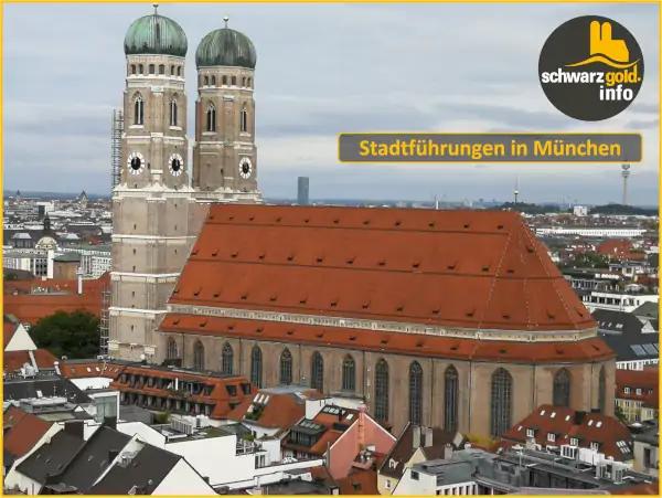 Altstadt Stadtführung München - Frauenkirche