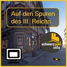 Virtuelle Stadtführung - Auf den Spuren des III Reichs von schwarzgold.info
