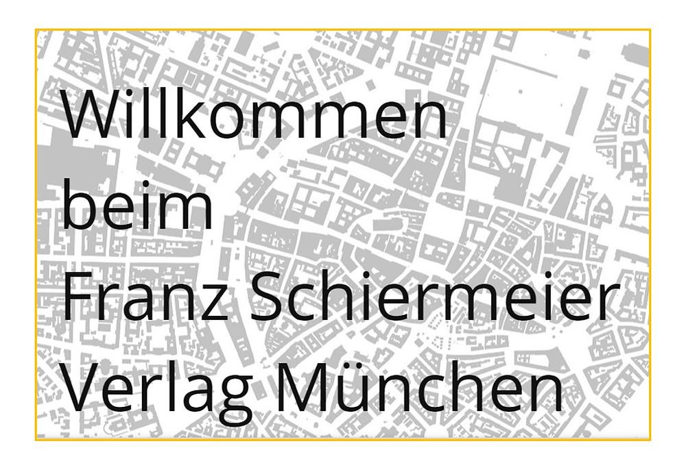 Franz Schiermeier Verlag München