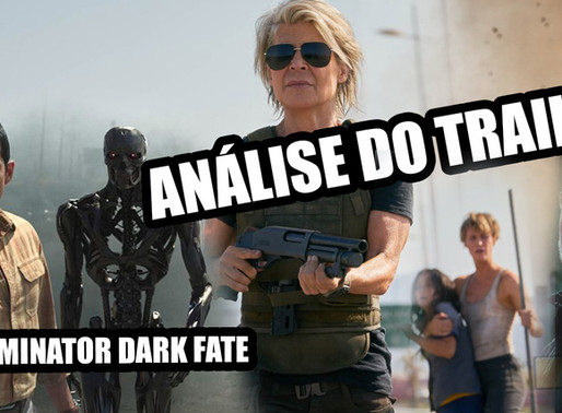 Terminator Dark Fate - análise do trailer