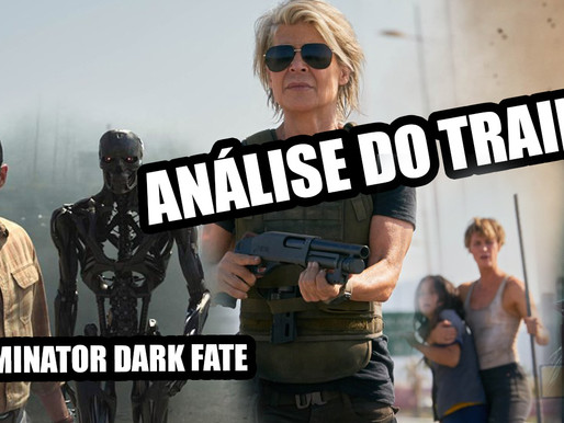 Terminator Dark Fate - análise do trailer