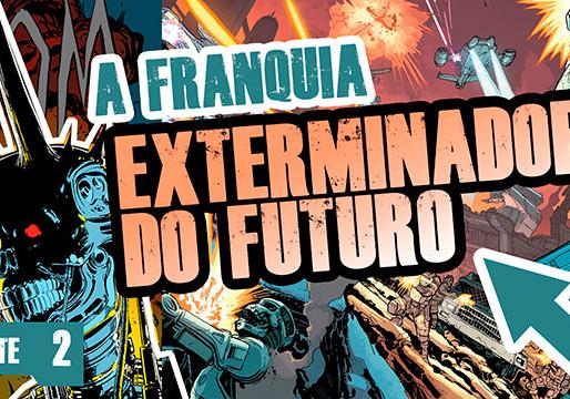 Exterminador do Futuro, a franquia - parte 2