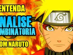 Entenda Análise Combinatória com Naruto