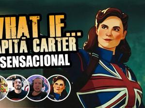 E se... A Capitã Carter fosse a primeira Vingadora | Fala Nerdakios