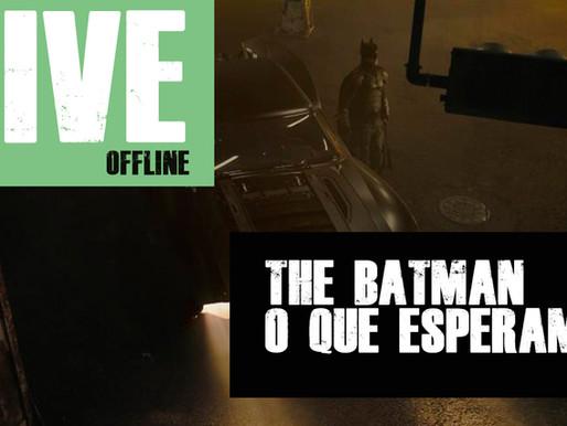 The Batman, o que esperamos do filme