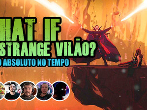 What If... Dr. Strange Vilão? | Fala Nerdakios