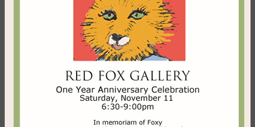Red Fox One Year Anniversary