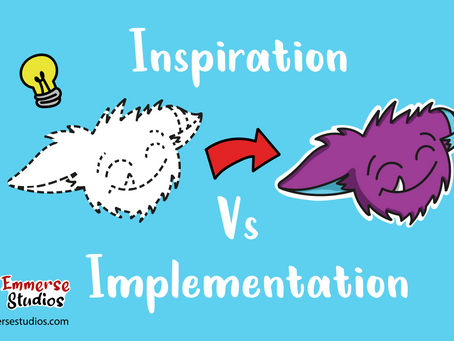 Inspiration Vs. Implementation