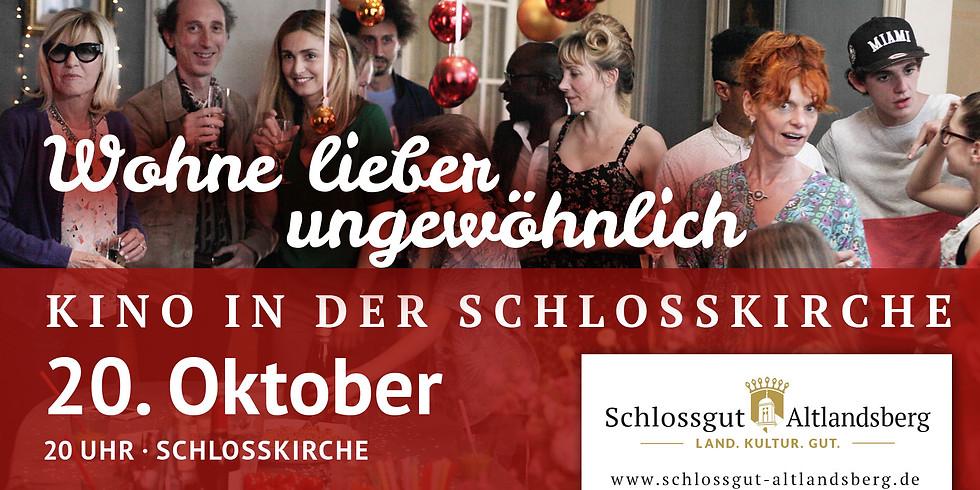 Kino in der Schlosskirche: Wohne lieber ungewöhnlich