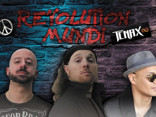 """""""Revolution Mundi"""" the single from TENAX which anticipates the new album of the Milanese r"""