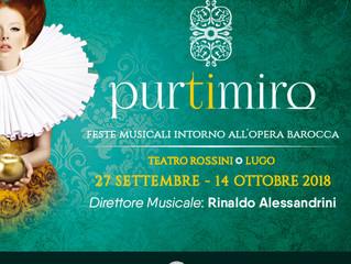 3° FESTIVAL PURTIMIRO 2018 FESTE MUSICALI INTORNO ALL'OPERA BAROCCA