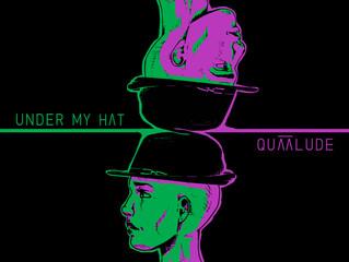 Under My Hat è il nuovo disco dei Quaalude.