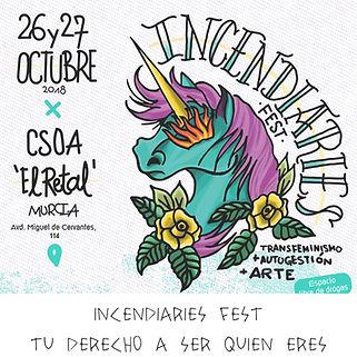 Incendiaries Fest Murcia - Tu derecho  ser quien eres