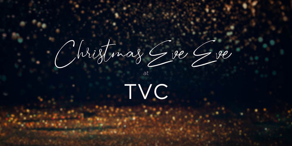 Christmas Eve, Eve Service 12/23/20
