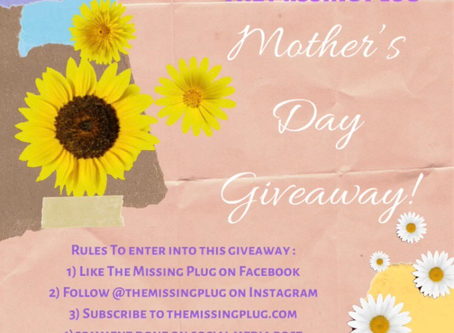 The Missing Plug Mother's Day Giveaway