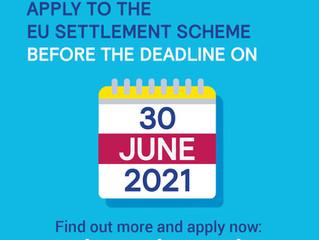 EU Settlement update - June 30th 2021 deadline
