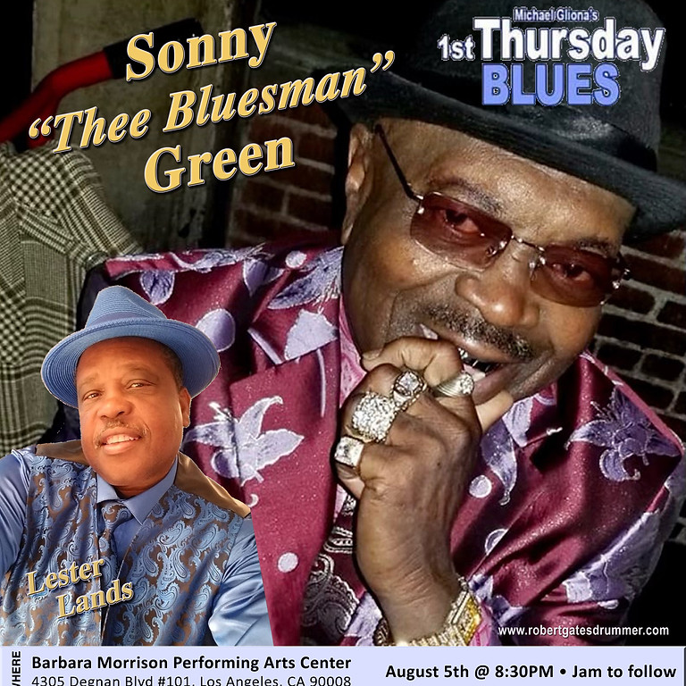 """Michael Gliona's 1st Thursday BLUES with Sonny """"Thee Bluesman"""" Green"""
