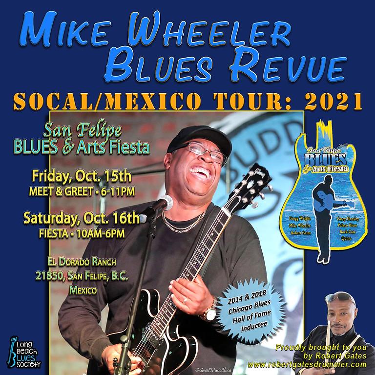Mike Wheeler Blues Revue - SoCal/Mexico Tour: 2021