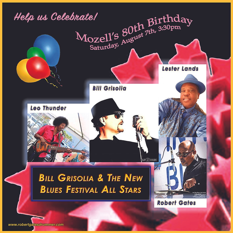 Mozell's 80th Birthday with Bill Grisolia & The New Blues Festival All Stars